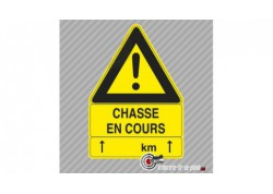 "Grand panneau triangulaire ""Chasse en cours"""
